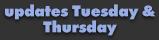 Updates Tuesday & Thursday